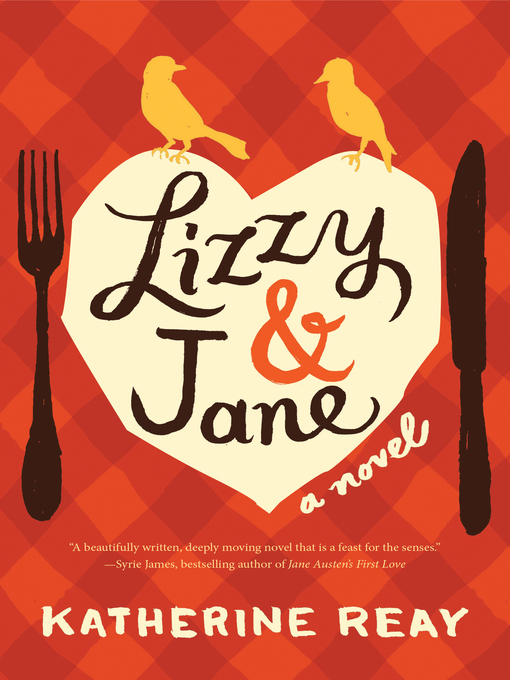 Title details for Lizzy and   Jane by Katherine Reay - Wait list
