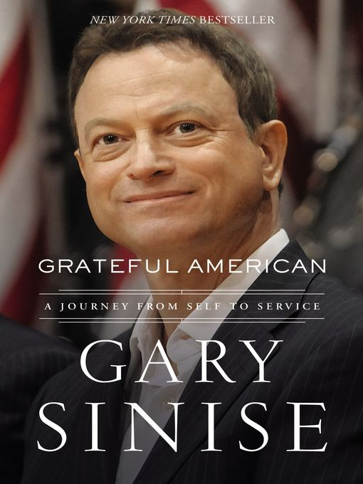 Title details for Grateful American by Gary Sinise - Available