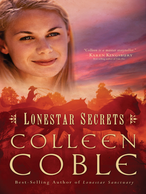 Title details for Lonestar Secrets by Colleen Coble - Available