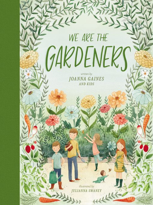 Title details for We Are the Gardeners by Joanna Gaines - Available