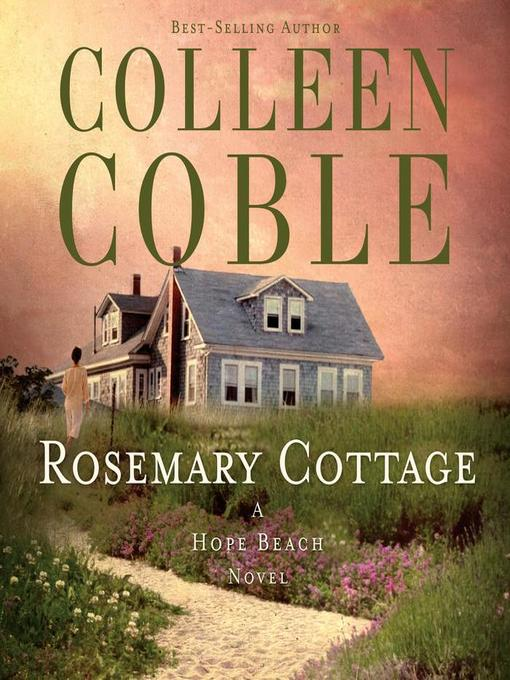 Title details for Rosemary Cottage by Colleen Coble - Available