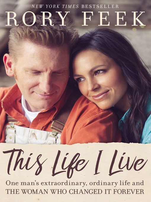 Title details for This Life I Live by Rory Feek - Wait list