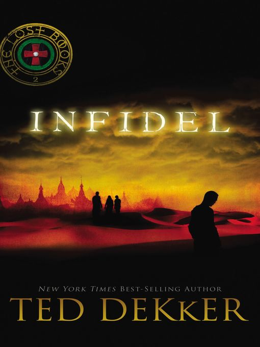 Title details for Infidel by Ted Dekker - Available