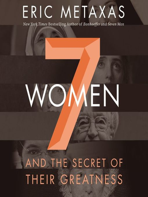 Title details for Seven Women by Eric Metaxas - Available