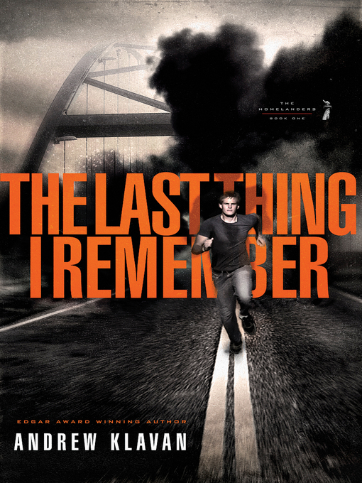 Title details for The Last Thing I Remember by Andrew Klavan - Available