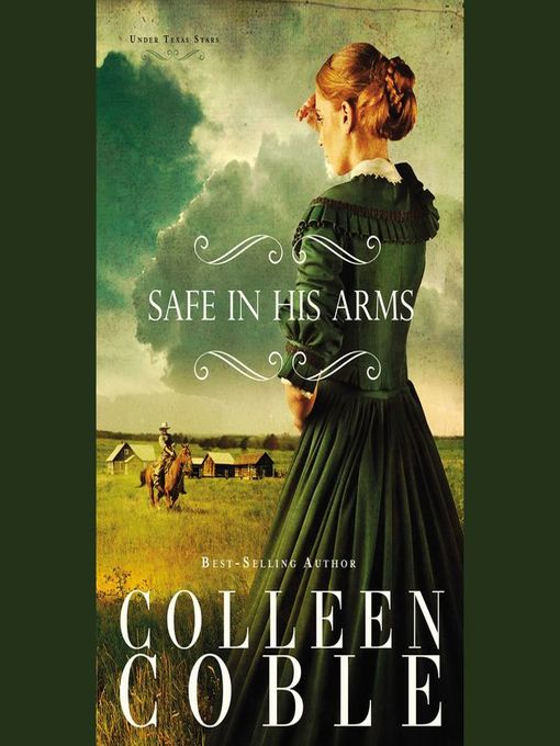 Title details for Safe in His Arms by Colleen Coble - Wait list