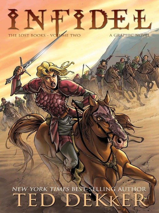 Title details for Infidel: Graphic Novel by Ted Dekker - Available