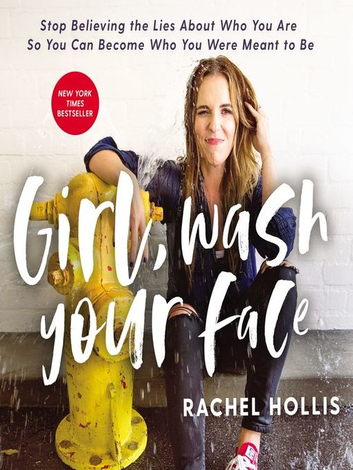 Title details for Girl, Wash Your Face by Rachel Hollis - Wait list
