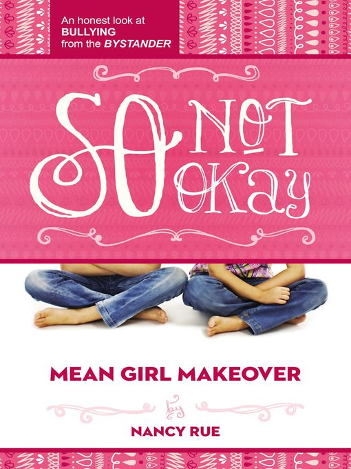 Title details for So Not Okay by Nancy N. Rue - Available