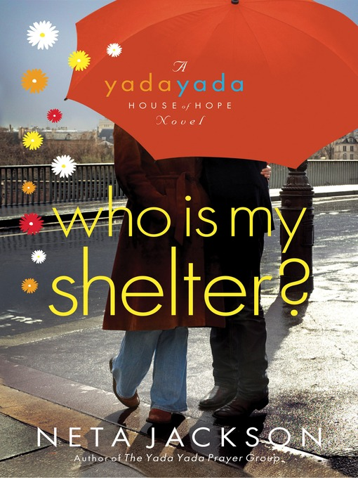 Title details for Who Is My Shelter? by Neta Jackson - Available