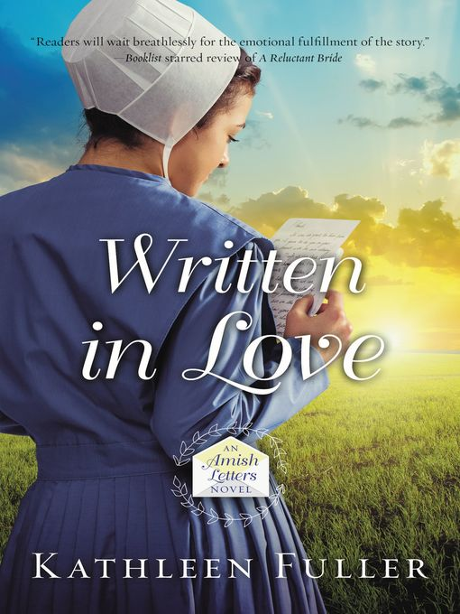 Title details for Written in Love by Kathleen Fuller - Available