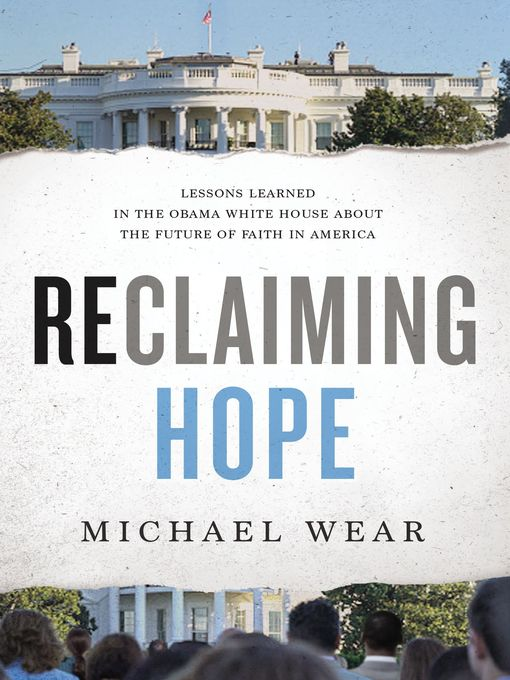 Title details for Reclaiming Hope by Michael R. Wear - Available