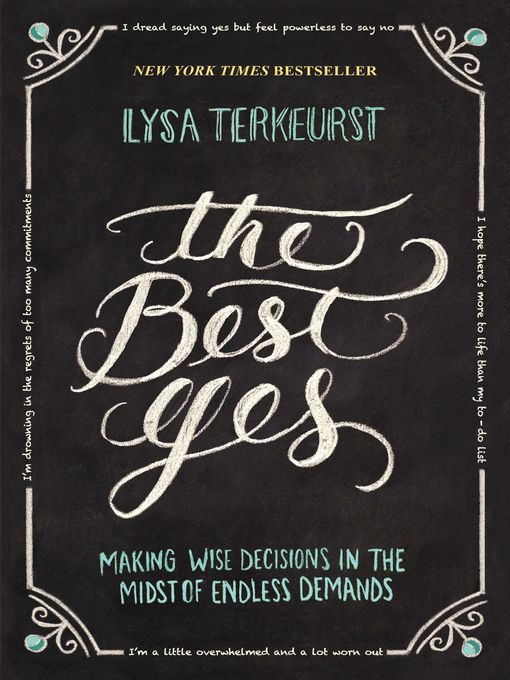 Title details for The Best Yes by Lysa TerKeurst - Available