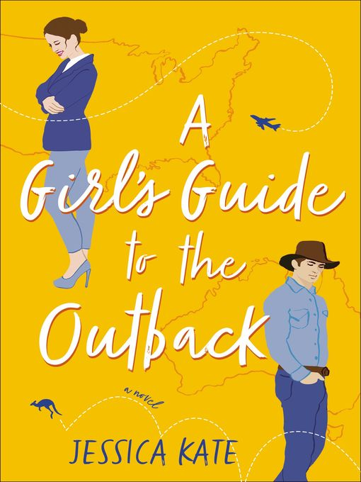 Title details for A Girl's Guide to the Outback by Jessica Kate - Wait list
