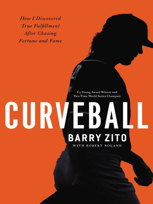 Title details for Curveball by Barry Zito - Available