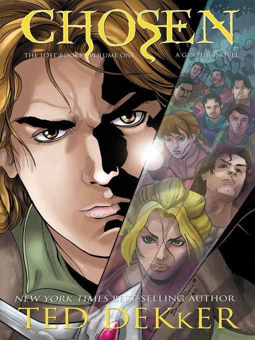 Title details for Chosen: Graphic Novel by Ted Dekker - Available