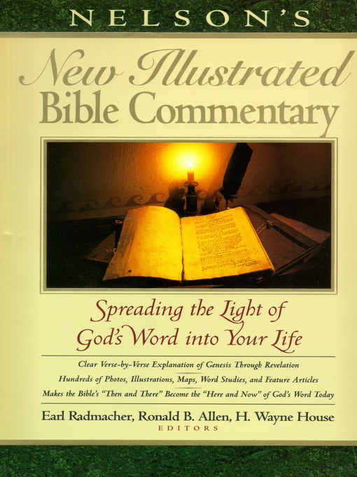 Title details for Nelson's New Illustrated Bible Commentary by Earl D. Radmacher - Wait list