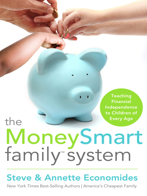 Title details for The MoneySmart Family System by Steve Economides - Available