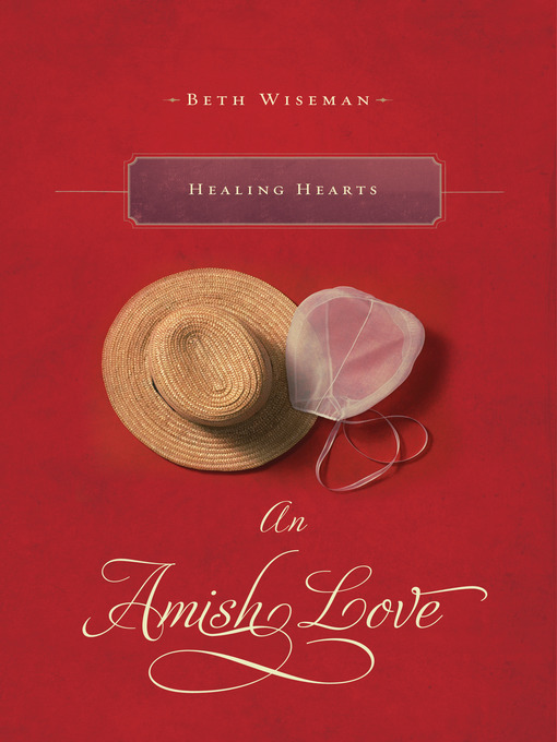 Title details for Healing Hearts by Beth Wiseman - Wait list
