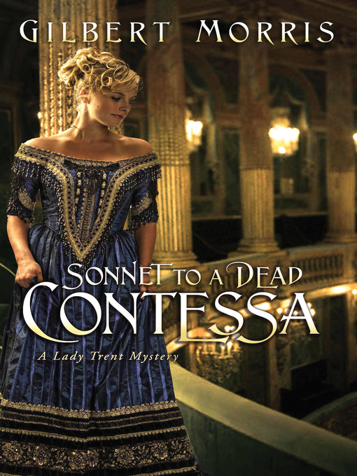 Title details for Sonnet to a Dead Contessa by Gilbert Morris - Available