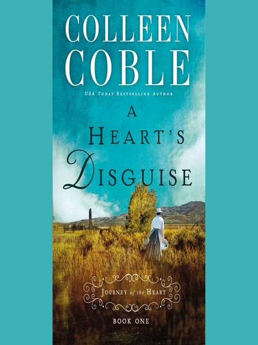 Title details for A Heart's Disguise by Colleen Coble - Available