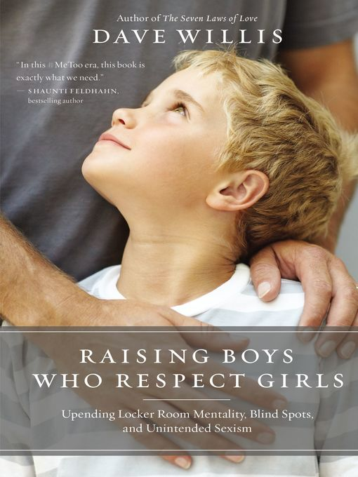 Title details for Raising Boys Who Respect Girls by Dave Willis - Wait list