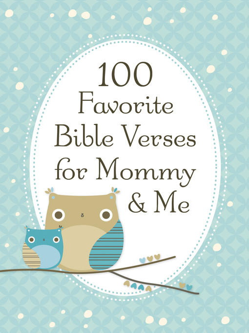Title details for 100 Favorite Bible Verses for Mommy and Me by Jack Countryman - Available