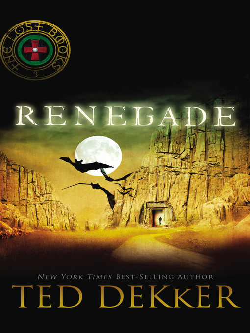 Title details for Renegade by Ted Dekker - Available