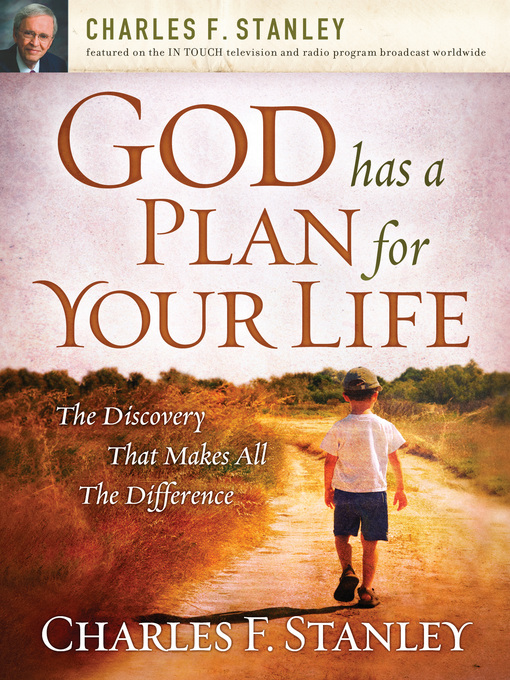 Title details for God Has a Plan for Your Life by Charles F. Stanley - Available