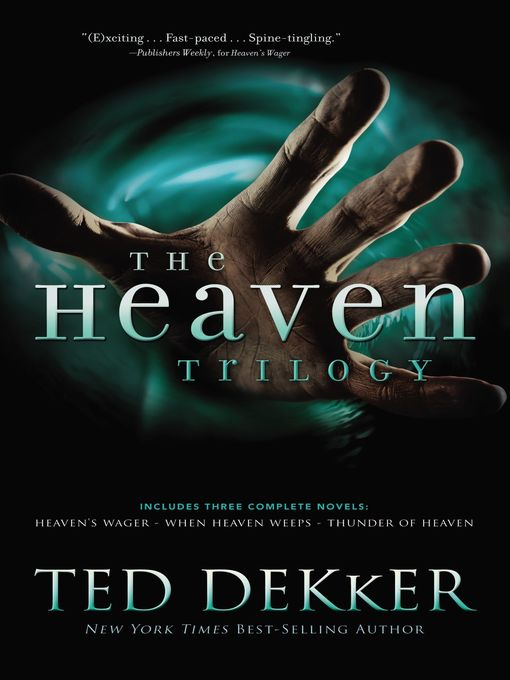 Title details for The Heaven Trilogy by Ted Dekker - Available