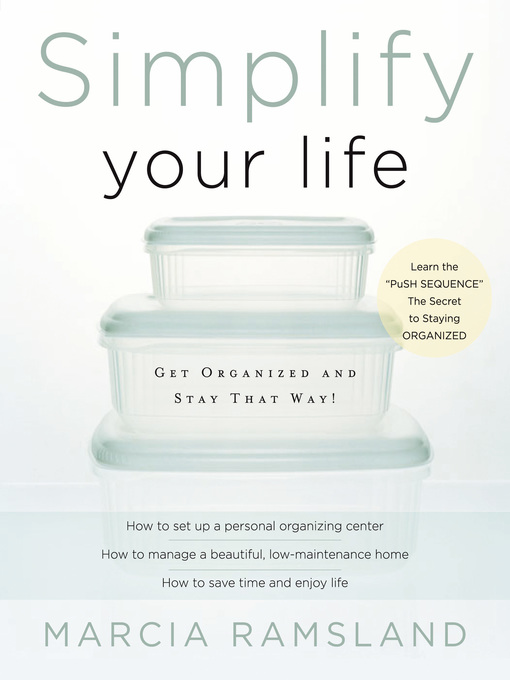 Title details for Simplify Your Life by Marcia Ramsland - Wait list