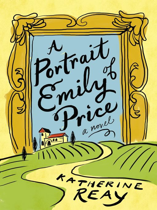 Title details for A Portrait of Emily Price by Katherine Reay - Wait list