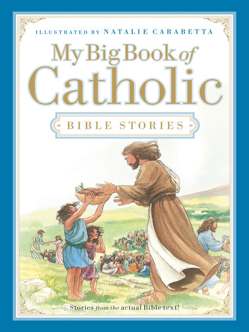 Title details for My Big Book of Catholic Bible Stories by Thomas Nelson - Wait list
