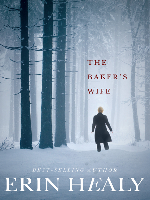 Title details for The Baker's Wife by Erin Healy - Wait list