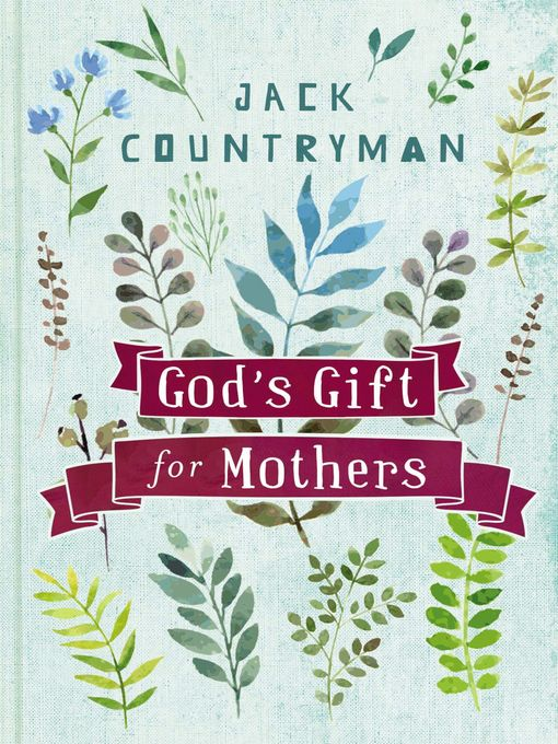 Title details for God's Gift for Mothers by Jack Countryman - Wait list