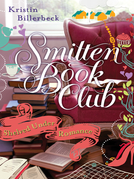Title details for Shelved Under Romance by Kristin Billerbeck - Wait list