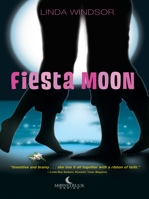 Title details for Fiesta Moon by Linda Windsor - Available