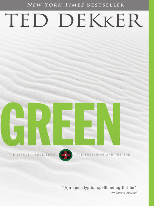 Title details for Green by Ted Dekker - Available