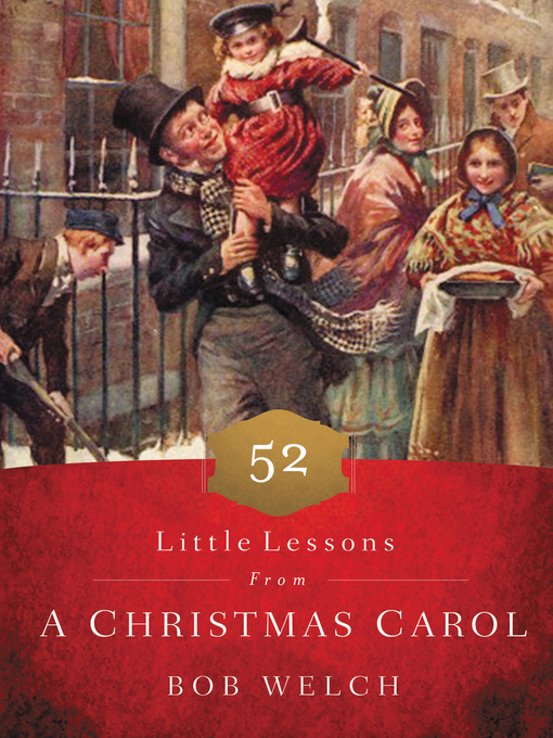 title details for 52 little lessons from a christmas carol by bob welch available