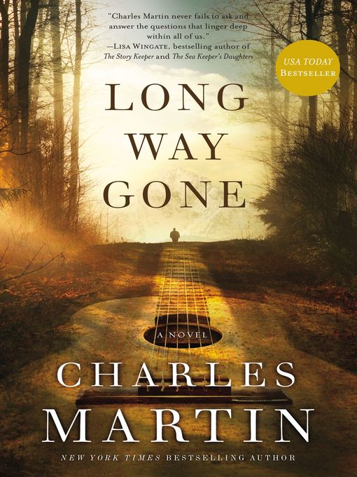 Title details for Long Way Gone by Charles Martin - Available