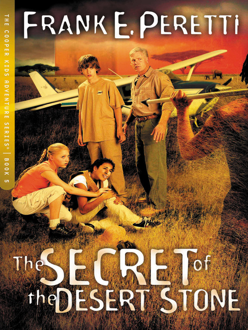 Title details for The Secret of the Desert Stone by Frank E. Peretti - Wait list
