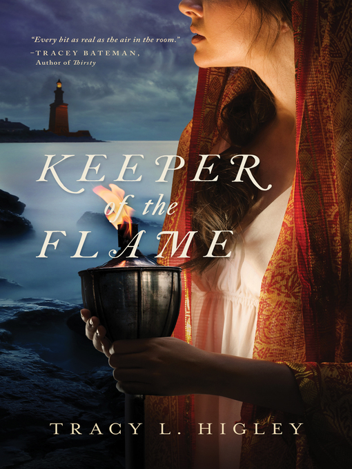 Title details for Keeper of the Flame by Tracy Higley - Available