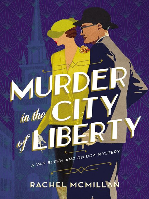 Title details for Murder in the City of Liberty by Rachel McMillan - Available
