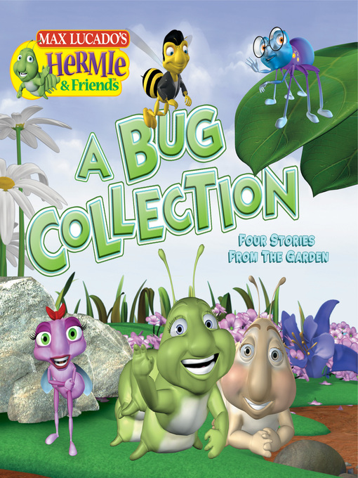 Title details for A Bug Collection by Max Lucado - Available