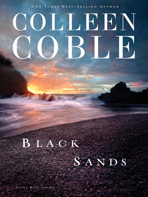 Title details for Black Sands by Colleen Coble - Available