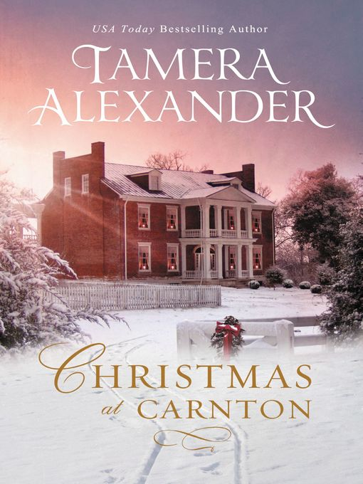 Title details for Christmas at Carnton by Tamera Alexander - Available