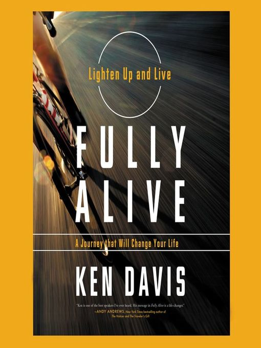 Title details for Fully Alive by Ken Davis - Wait list
