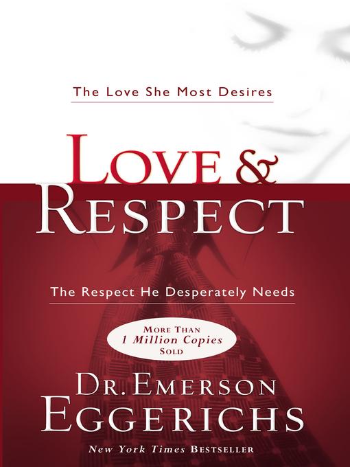 Title details for Love & Respect by Dr. Emerson Eggerichs - Wait list