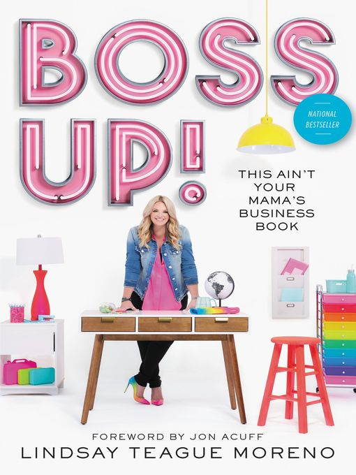 Title details for Boss Up! by Lindsay Teague Moreno - Available