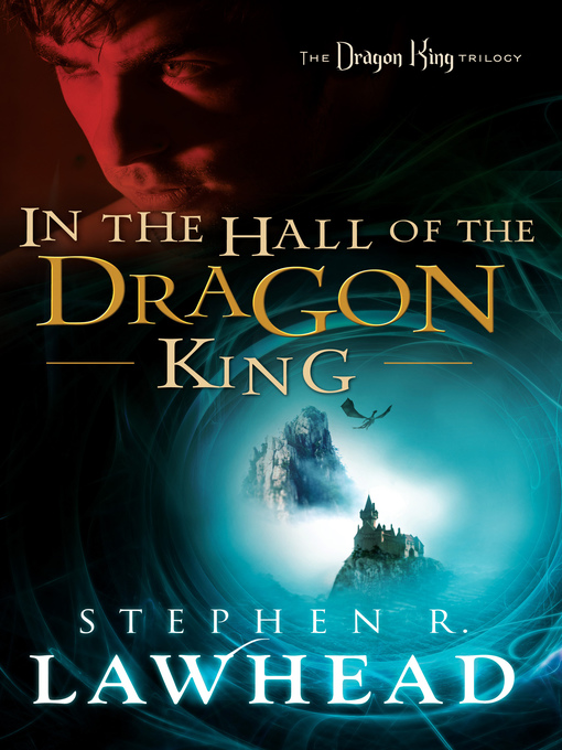 Title details for In the Hall of the Dragon King by Stephen Lawhead - Available